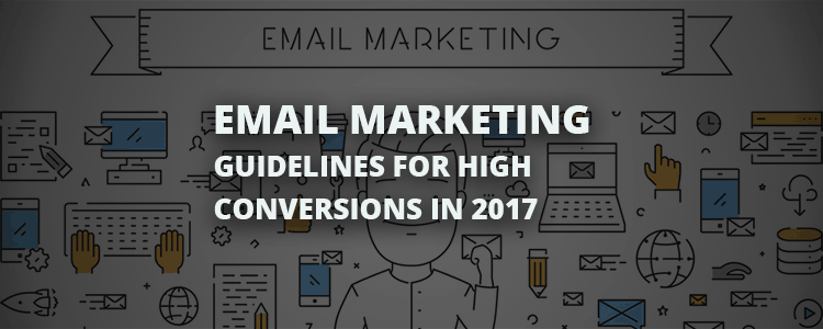 email-marketing-guidelines-2017
