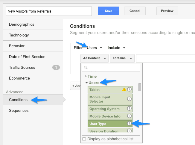 "In ""conditions"", filter ""users"", select ""users"", then ""user type"" - google analytics"